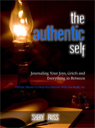 The Authentic Self: Journaling Your Joys, Griefs and Everything in Between